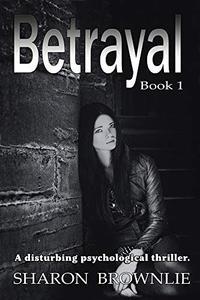 Betrayal: Book 1