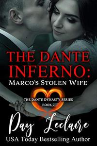 Marco's Stolen Wife (The Dante Dynasty Series: Book #2): The Dante Inferno