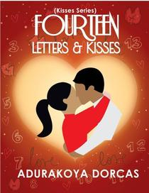 Fourteen Letters and Kisses