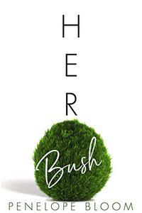 Her Bush
