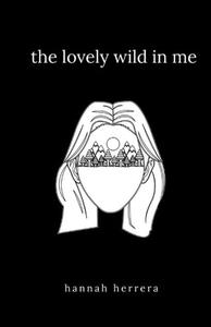 The Lovely Wild In Me