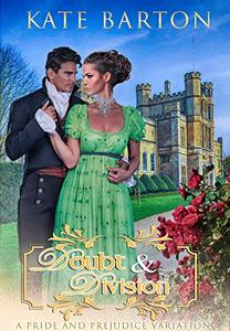 Doubt and Division: A Pride and Prejudice Variation