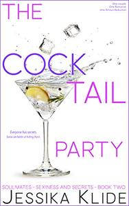 The CockTail Party : Everyone has secrets.
