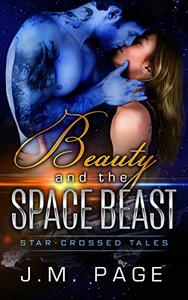 Beauty and the Space Beast: A Space Age Fairy Tale