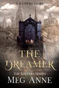 The Dreamer: A Keepers Story