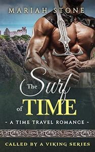 The Surf of Time: a Time Travel Romance: Called by a Viking Series Book 4