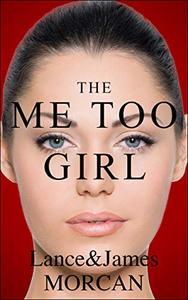 The Me Too Girl