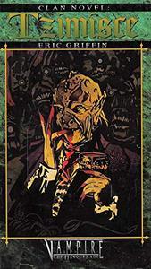 Clan Novel Tzimisce: Book 2 of The Clan Novel Saga