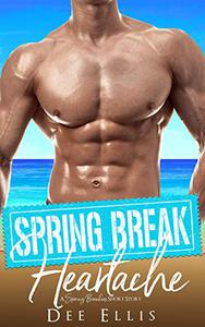 Spring Break Heartache