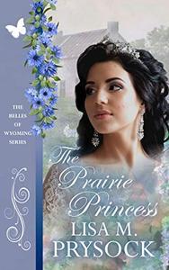 The Prairie Princess