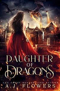 Daughter of Dragons: A YA Dragonslayer Academy Novel