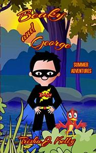 Beaky and George: Summer Adventures