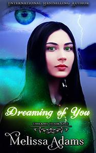 Dreams: Dreaming Of You: A  Star Cove Academy  Paranormal Mystery  Romance