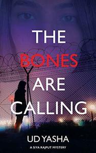 The Bones Are Calling