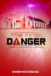 The First Danger
