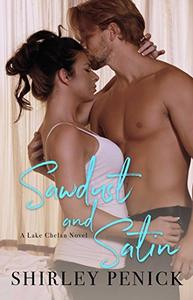 Sawdust and Satin: A Firefighter Romance