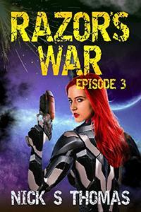 Razor's War: Episode 3