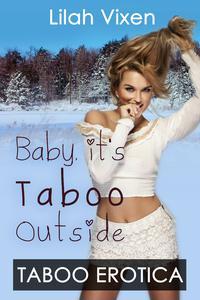 Baby It's Taboo Outside