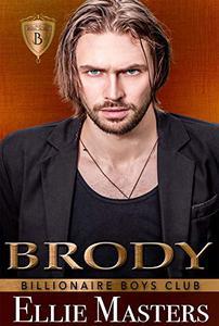 Brody: Billionaire Romance
