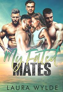 My Fated Mates: A Paranormal Reverse Harem Romance