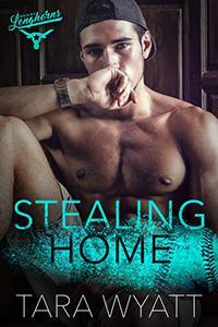 Stealing Home: A Second Chance Baseball Romance