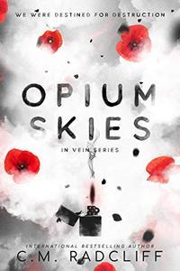 Opium Skies
