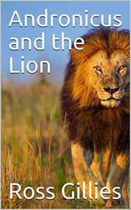 Andronicus and the Lion