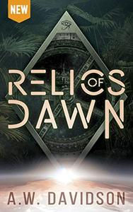 Relics of Dawn: A Story Carved in Time