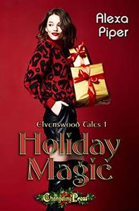 Holiday Magic (Elvenswood Tales 1)