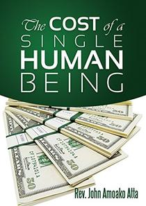 THE COST OF A SINGLE HUMAN BEING
