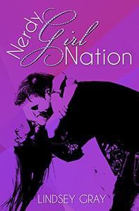 Nerdy Girl Nation: A Nerdy Girl Novel
