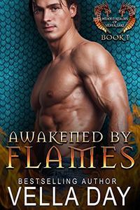 Awakened By Flames: A Hot Paranormal Dragon Shifter Saga