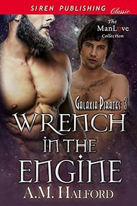 Wrench in the Engine [Galaxia Pirates 3]