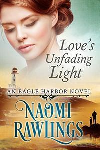 Love's Unfading Light: Historical Christian Romance