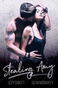 Stealing Amy: A Dark Romance