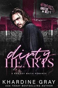 Dirty Hearts: A Bad Boy Mafia Romance