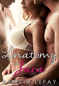 The Anatomy of Jane