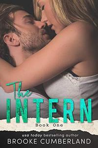 The Intern: A Forbidden Office Romance