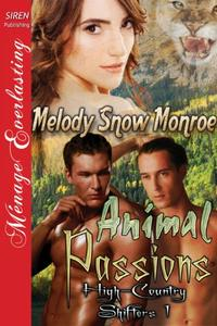 Animal Passions [High-Country Shifters 1]
