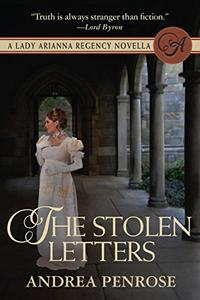 The Stolen Letters: A Lady Arianna Regency Mystery Novella