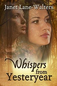 Whispers From Yesteryear
