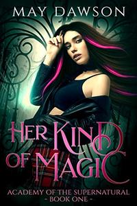 Her Kind of Magic: An Academy of Demon Hunters and Angels Romance