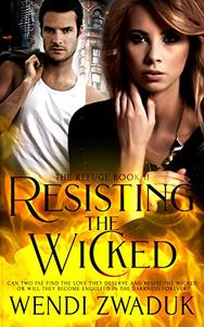 Resisting the Wicked