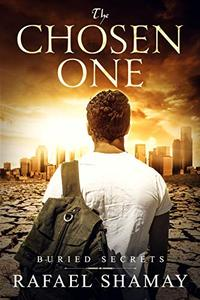 The Chosen One: A Mystery, Thriller and Adventure novel