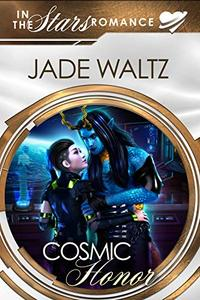 Cosmic Honor: In The Stars Romance