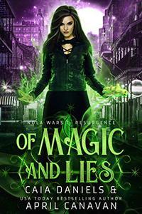 Of Magic and Lies: A Reverse Harem Dystopian Urban Fantasy