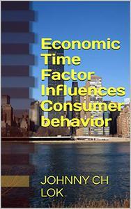 Economic Time Factor Influences Consumer behavior