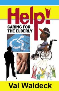 Help!: Caring for the Elderly