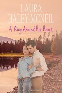 A Ring Around Her Heart