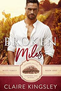 Broken Miles: A Second Chance Romance